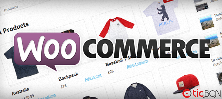 https://ticbcn.com/wp-content/uploads/2020/02/WOOCOMMERCE_ecommerce_web.jpg